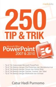 250 Tip & Trik Microsoft Office PowerPoint 2007 & 2010