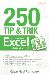 Buku 250 Tip & Trik Microsoft Office Excel 2007 & 2010